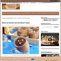 Mousse au chocolat sans oeuf (dessert vegan)