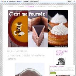 La mousse au chocolat noir de Pierre Marcolini