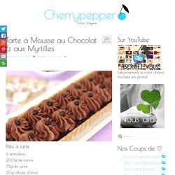 Tarte à Mousse au Chocolat & aux Myrtilles