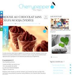 Mousse au Chocolat sans oeufs ni soja {vidéo}