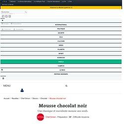 Mousse au chocolat noir - recette facile de la mousse au chocolat noir (en vi...