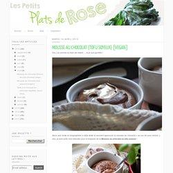 Les petits plats de Rose: Mousse au chocolat {tofu soyeux} [vegan]