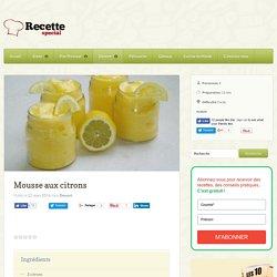 Mousse aux citrons - Recette Special