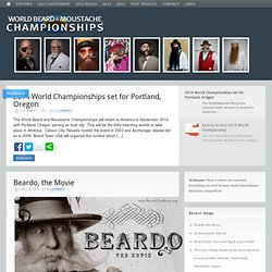 World Beard and Moustache Championships™ - The Official Site
