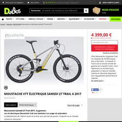 Moustache Samedi 27 Trail 6 2017