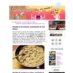 Poulet à la crème, moutarde et vin blanc « Cookismo
