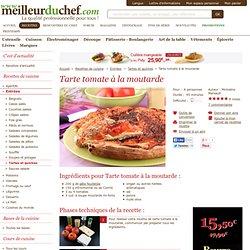 Tarte tomate à la moutarde - Fiche recette avec photos