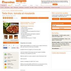 Tarte thon, tomate et moutarde : Recette de Tarte thon, tomate et moutarde