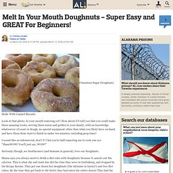 Melt In Your Mouth Doughnuts - Super Easy and GREAT For Beginners!