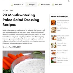 23 Mouthwatering Paleo Salad Dressing Recipes - Paleo Grubs