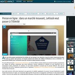 Presse en ligne : dans un marché mouvant, LeKiosk veut passer à l'illimité