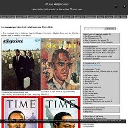 Le mouvement des droits civiques aux Etats-Unis - Plans Américains : le cinéma américain des années 70