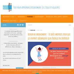 Besoin de mouvement : 30 idées motrices pour que les enfants déchargent leur énergie en intérieur