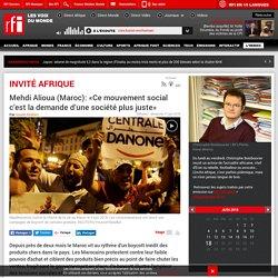 Mehdi Alioua (Maroc): «Ce mouvement social c'est la demande d'une société plus juste»