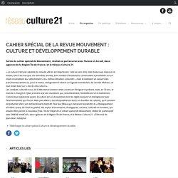 Cahier spécial de la revue Mouvement : Culture et développement durable