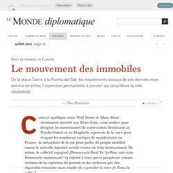 Le mouvement des immobiles, par Max Rousseau (Le Monde diplomatique, juillet 2011)