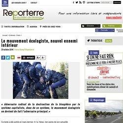 Le mouvement écologiste, nouvel ennemi intérieur