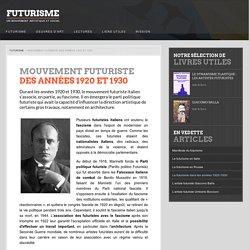 Mouvement Futuriste des années 1920 et 1930