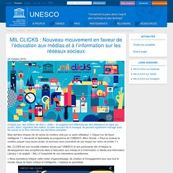 MIL CLICKS : Nouveau mouvement en faveur de l'éducation aux médias et à l'information sur les réseaux sociaux