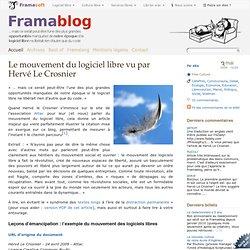 Le mouvement du logiciel libre vu par Hervé Le Crosnier