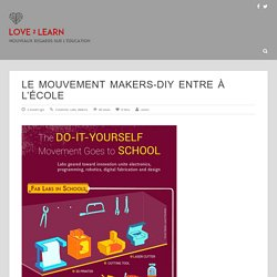 Le mouvement Makers-DIY entre à l'école