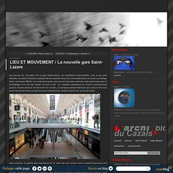 LIEU ET MOUVEMENT / La nouvelle gare Saint-Lazare