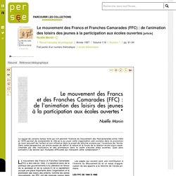 Le mouvement des Francs et Franches Camarades (FFC) : de l'animation des loisirs des jeunes à la participation aux écoles ouvertes