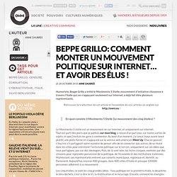 Beppe Grillo: comment monter un mouvement politique sur Internet… et avoir des élus ! » Article » OWNI, Digital Journalism