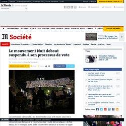Le mouvement Nuit debout suspendu à son processus de vote