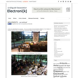 MOUVEMENTS… ça continue! « Le blog de l'Association Electroni[k]