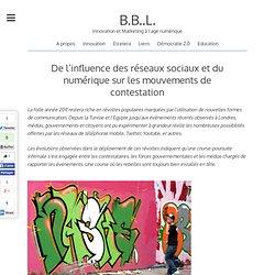 De l'influence des réseaux sociaux et du numérique sur les mouvements de contestation