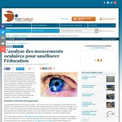 L'analyse des mouvements oculaires pour améliorer l'éducation