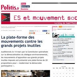 La plate-forme des mouvements contre les grands projets inutiles