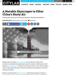 A Movable Skyscraper to Filter China's Nasty Air