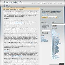 My Move From Arch To Aptosid « IgnorantGuru's Blog