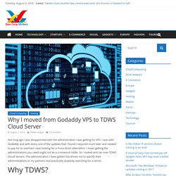 Why I moved from Godaddy VPS to TDWS Cloud Server - Don Corp Writers