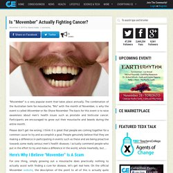 "Is ""Movember"" Actually Fighting Cancer?"