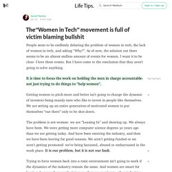 "The""Women in Tech"" movement is full of victim blaming bullshit — Life Tips."