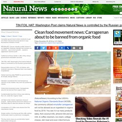 Clean food movement news: Carrageenan about to be banned from organic food