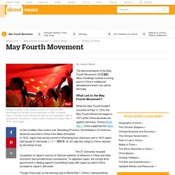 What Is the May Fourth Movement? - Chinese Culture