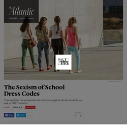 The Movement Against Sexist and Discriminatory School Dress Codes