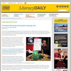 The Maker Movement and English Language Arts