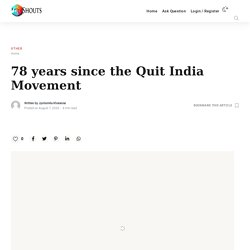 78 years since the Quit India Movement