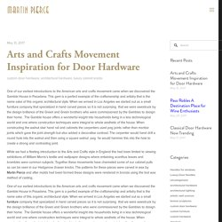 Arts and Crafts Movement Inspiration for Door Hardware — Martin Pierce