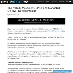 The NoSQL Movement, LINQ, and MongoDB - Oh My! - DevelopMentor
