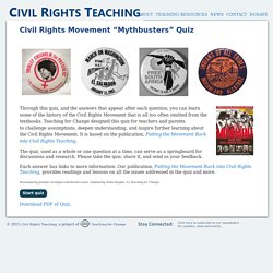 "Civil Rights Movement ""Mythbusters"" Quiz"