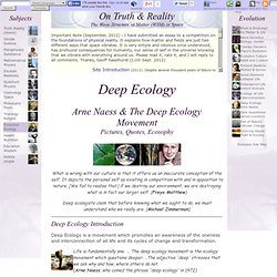 Deep Ecology Movement: Arne Naess Pictures, Quotes, Ecosophy