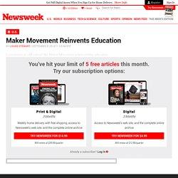 Maker Movement Reinvents Education