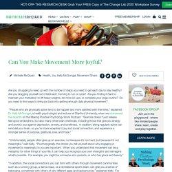 Can You Make Movement More Joyful?