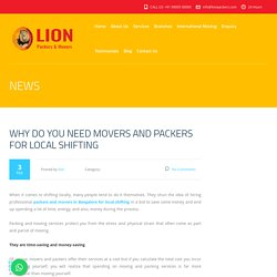 Why Do You Need Movers and Packers For Local Shifting